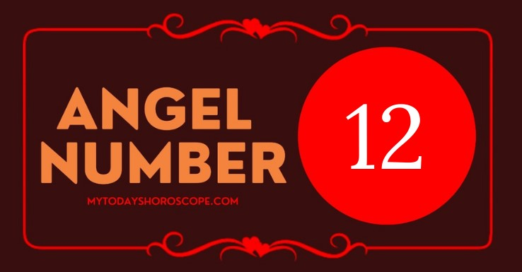 Angel Number 12 and It's Meaning