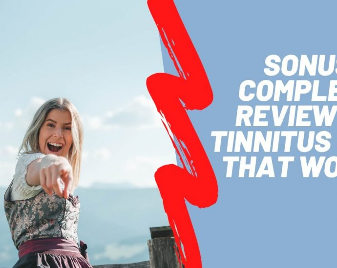 Sonus Complete Review - Tinnitus (Ringing In The Ears) Treatment